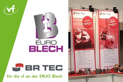 BR TECH vertritt die vf an der Euro Blech in Hannover